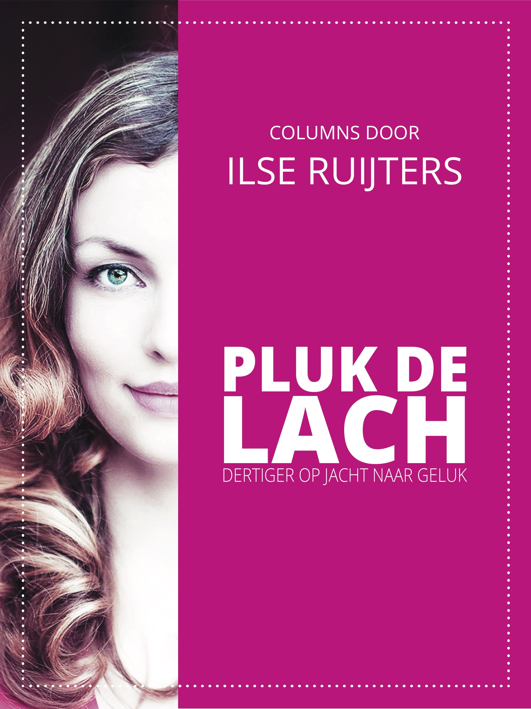 Pluk de lach - Ilse Ruijters